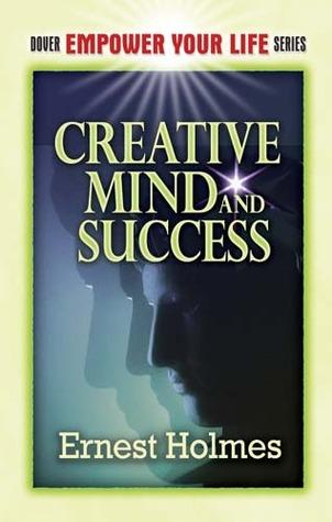 کتاب ذهن خلاق و موفق نویسنده ارنست هولمس